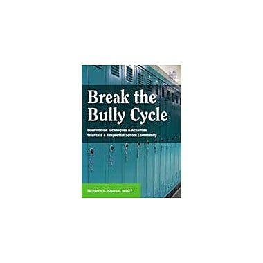 Good Year Books Break the Bully Cycle: Intervention Techniques and Activities to Create A Respectful School Community [eBook]