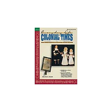 Good Year Books Colonial Times: Everyday Life History Workbook, Grade 4 - Grade 8 [eBook]
