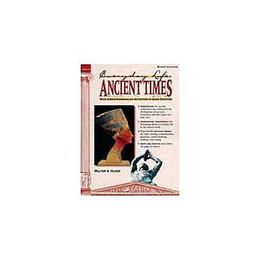 Good Year Books Ancient Times: Everyday Life History Workbook, Grade 6 - Grade 8 [eBook]