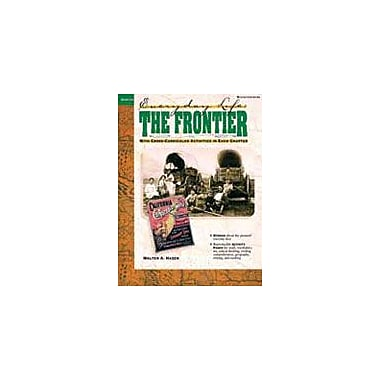 Good Year Books The Frontier: Everyday Life History Workbook, Grade 4 - Grade 8 [eBook]