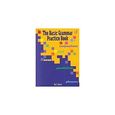 Good Year Books Basic Grammar Practice Book Grammar Workbook, Grade 6 - Grade 10 [eBook]