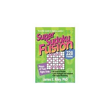 Good Year Books Super Sudoku Fusion Puzzles Workbook, Grade 4 - Grade 12 [eBook]