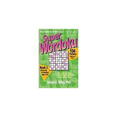 Good Year Books Super Wordoku Book 2 Puzzles Workbook, Grade 4 - Grade 12 [eBook]