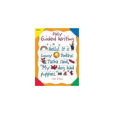 Good Year Books Daily Guided Writing Reading & Writing Workbook, Kindergarten - Grade 2 [eBook]
