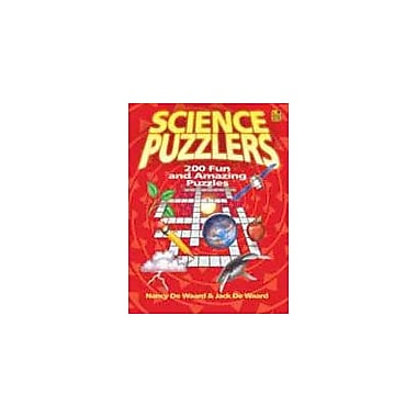 Good Year Books Science Puzzlers: 200 Fun and Amazing Puzzles Science Workbook, Grade 4 - Grade 6 [eBook]