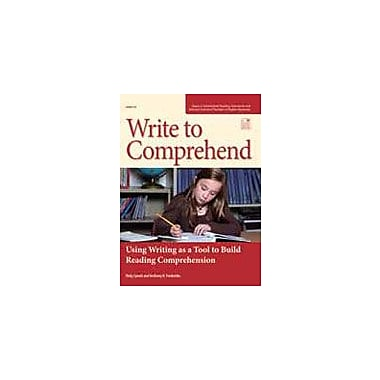 Good Year Books Write to Comprehend: Using Writing As A Tool to Build Reading Comprehension Workbook, Grade 4 - Grade 8 [eBook]