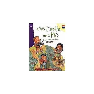 Good Year Books The Earth and Me: A Kid's Guide to Ecology Science Workbook, Kindergarten - Grade 2 [eBook]