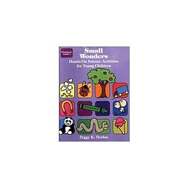 Good Year Books Small Wonders: Hands-On Science Activities For Young Children Science Workbook, Kindergarten - Grade 1 [eBook]