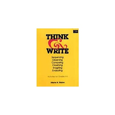 Good Year Books Think and Write: Sequencing, Observing, Comparing, Classifying, Imagining, Evaluating Workbook [eBook]