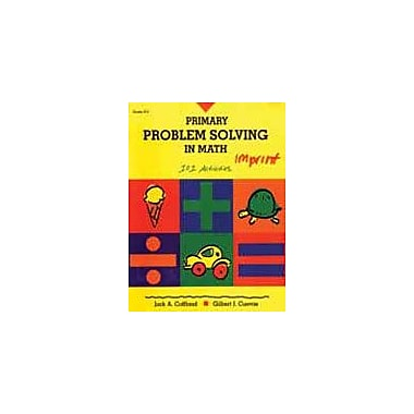 Good Year Books Primary Problem Solving In Math: 101 Activities Math Workbook, Kindergarten - Grade 3 [eBook]