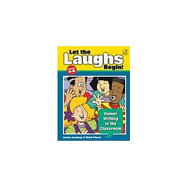 Good Year Books Let the Laughs Begin! Humor Writing In the Classroom Reading & Writing Workbook, Grade 4 - Grade 6 [eBook]