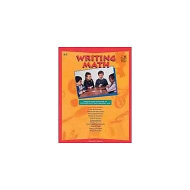 Good Year Books Writing Math Math Workbook, Kindergarten - Grade 3 [eBook]