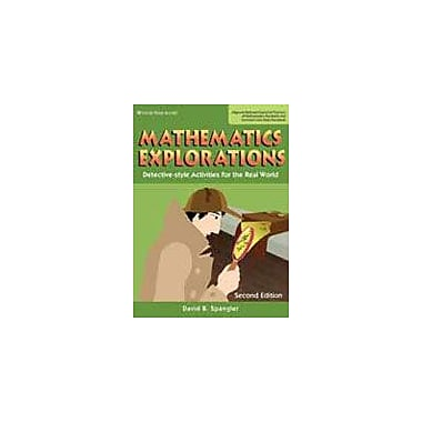 Good Year Books Mathematics Explorations: Detective-Style Activities For the Real World, Teachers Edition Workbook [eBook]