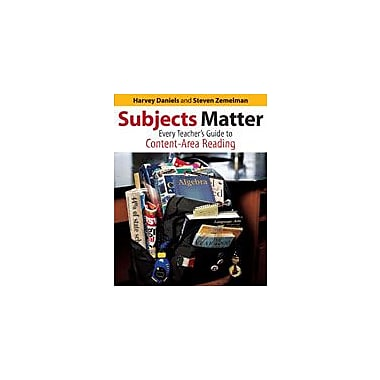 Heinemann Publishing Subjects Matter: Every Teacher's Guide to Content Area Reading Workbook, Grade 7 - Grade 12 [eBook]