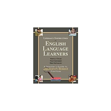 Heinemann Publishing Literacy Instruction For English Language Learners: A Teacher's Guide to Research-Based Practices [eBook]