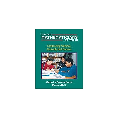 Heinemann Publishing Young Mathematicians At Work: Constructing Fractions, Decimals, and Percents Workbook [eBook]
