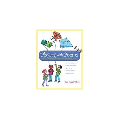 Heinemann Publishing Playing With Poems: Word Study Lessons For Shared Reading (Kindergarten-Grade 2) Workbook [eBook]