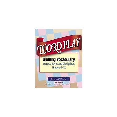 Heinemann Publishing Word Play: Building Vocabulary Across Texts and Disciplines Workbook, Grade 6 - Grade 12 [eBook]