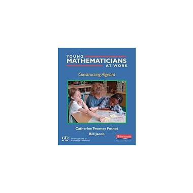 Heinemann Publishing Young Mathematicians At Work: Constructing Algebra Math Workbook, Kindergarten - Grade 8 [eBook]