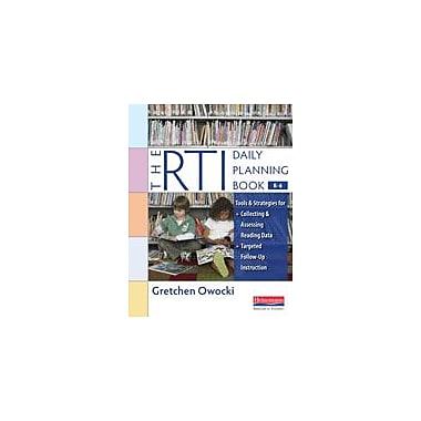 Heinemann Publishing The Rti Daily Planning Book, (Kindergarten) Teacher Planning Workbook, Kindergarten - Grade 6 [eBook]