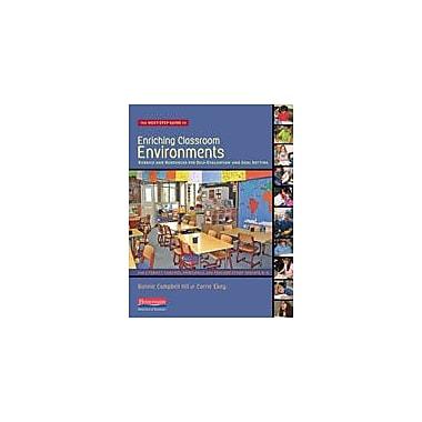 Heinemann Publishing The Next-Step Guide to Enriching Classroom Environments Business Workbook, Kindergarten - Grade 5 [eBook]