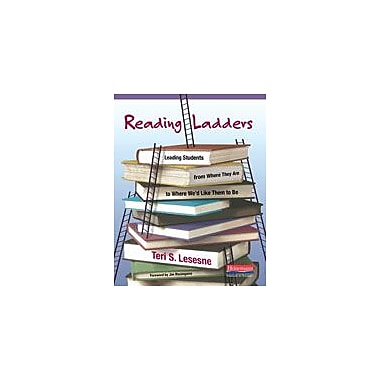Heinemann Publishing Reading Ladders: Leading Students From Where They Are to Where We'd Like Them to Be Workbook [eBook]
