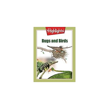 Highlights for Children Bugs and Birds Science Workbook, Grade 2 - Grade 3 [eBook]
