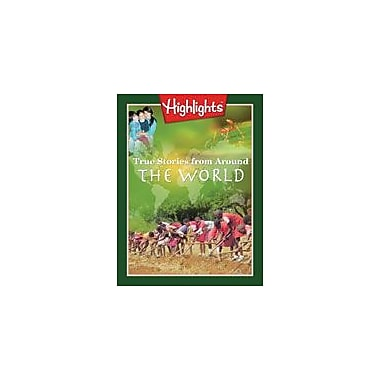 Highlights for Children True Stories From Around the World Social Studies Workbook, Grade 2 - Grade 3 [eBook]