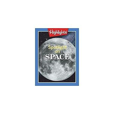 Highlights for Children Spotlight On Space Reading & Writing Workbook, Grade 4 - Grade 5 [eBook]