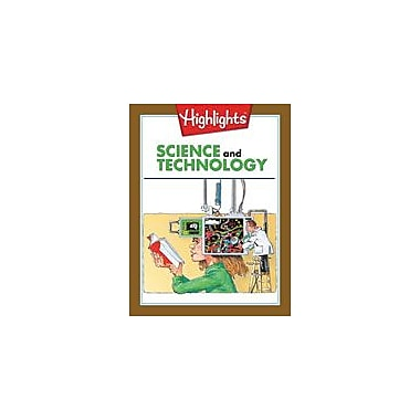 Highlights for Children Science and Technology Reading & Writing Workbook, Grade 4 - Grade 5 [eBook]