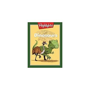 Highlights for Children Dinosaurs Science Workbook, Grade 6 - Grade 8 [eBook]