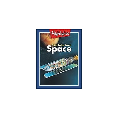 Highlights for Children True Tales From Space Language Arts Workbook, Grade 6 - Grade 8 [eBook]