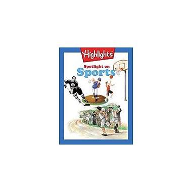 Highlights for Children Spotlight On Sports Language Arts Workbook, Grade 6 - Grade 8 [eBook]