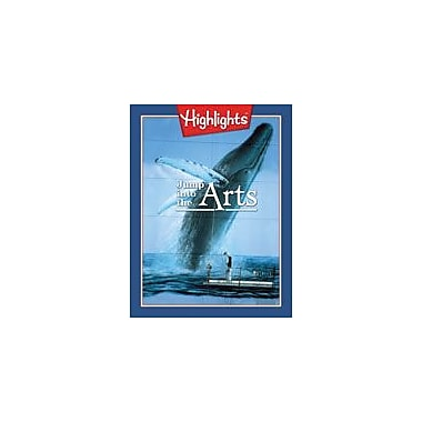 Highlights for Children Jump Into the Arts Art & Music Workbook, Grade 6 - Grade 8 [eBook]