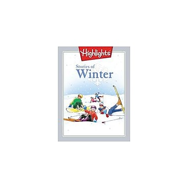 Highlights for Children Stories of Winter Reading & Writing Workbook, Grade 1 [eBook]