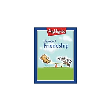 Highlights for Children Stories of Friendship Reading & Writing Workbook, Grade 1 [eBook]
