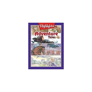 Highlights for Children Adventure Tales Reading & Writing Workbook, Grade 2 - Grade 3 [eBook]