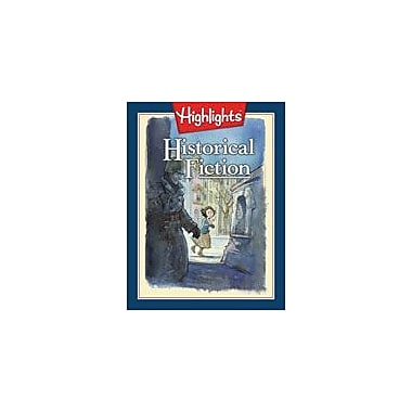 Highlights for Children Historical Fiction Reading & Writing Workbook, Grade 2 - Grade 3 [eBook]