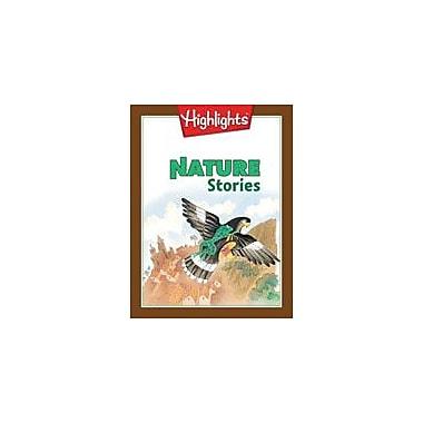 Highlights for Children Nature Stories Reading & Writing Workbook, Grade 2 - Grade 3 [eBook]