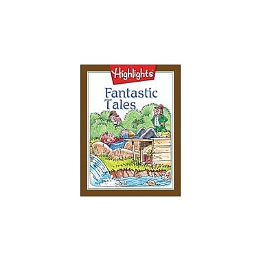 Highlights for Children Fantastic Tales Reading & Writing Workbook, Grade 4 - Grade 5 [eBook]