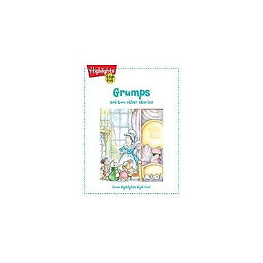 Highlights for Children Grumps and Two Other Stories Reading & Writing Workbook, Kindergarten - Grade 1 [eBook]