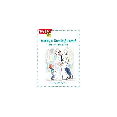 Highlights for Children Daddy's Coming Home and Two Other Stories Reading & Writing Workbook, Kindergarten - Grade 1 [eBook]