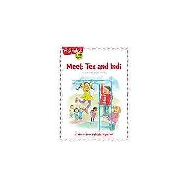 Highlights for Children Meet Tex and Indi Reading & Writing Workbook, Kindergarten - Grade 1 [eBook]