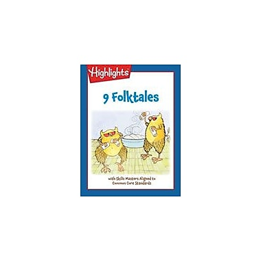Highlights for Children 9 Folktales With Skills Masters Aligned to Common Core Standards Workbook, Grade 3 - Grade 5 [eBook]