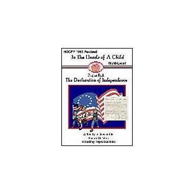 In The Hands of A Child Declaration of Independence Lapbook History Workbook, Grade 2 - Grade 10 [eBook]