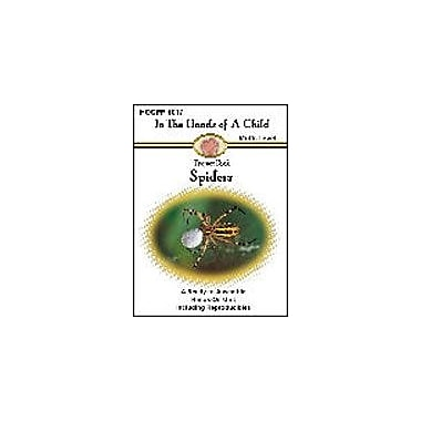 In The Hands of A Child Spiders Lapbook Science Workbook, Preschool - Grade 10 [eBook]