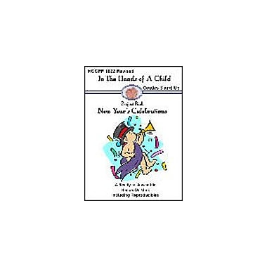 In The Hands of A Child New Years Lapbook Social Studies Workbook, Grade 3 - Grade 10 [eBook]