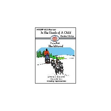 In The Hands of A Child The Iditarod Lapbook History Workbook, Grade 3 - Grade 10 [eBook]