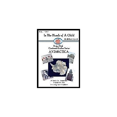 In The Hands of A Child Antarctica Lapbook Geography Workbook, Preschool - Grade 10 [eBook]