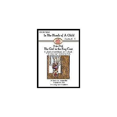 In The Hands of A Child The Girl With the Rag Coat Lapbook Language Arts Workbook, Kindergarten - Grade 3 [eBook]